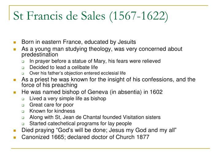 St Francis de Sales (1567-1622)