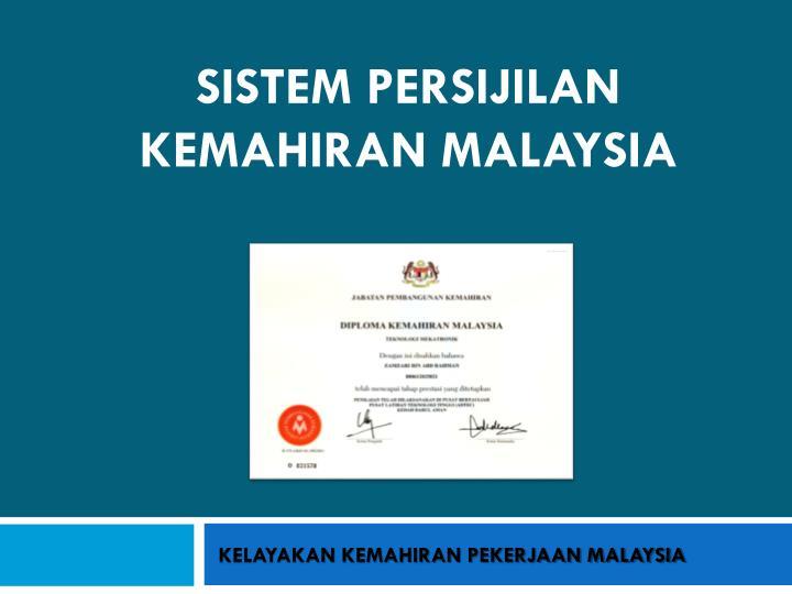 SISTEM PERSIJILAN KEMAHIRAN MALAYSIA