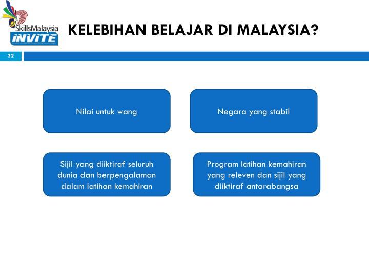 KELEBIHAN BELAJAR DI MALAYSIA?