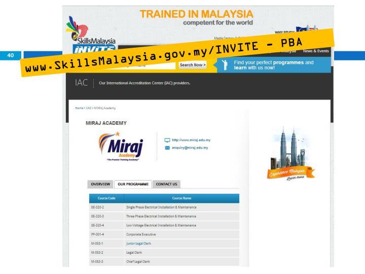 www.SkillsMalaysia.gov.my/INVITE - PBA