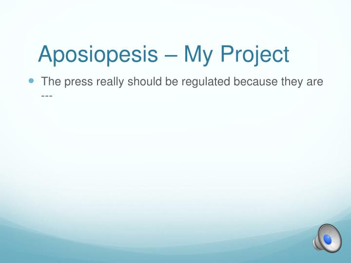 Aposiopesis – My Project