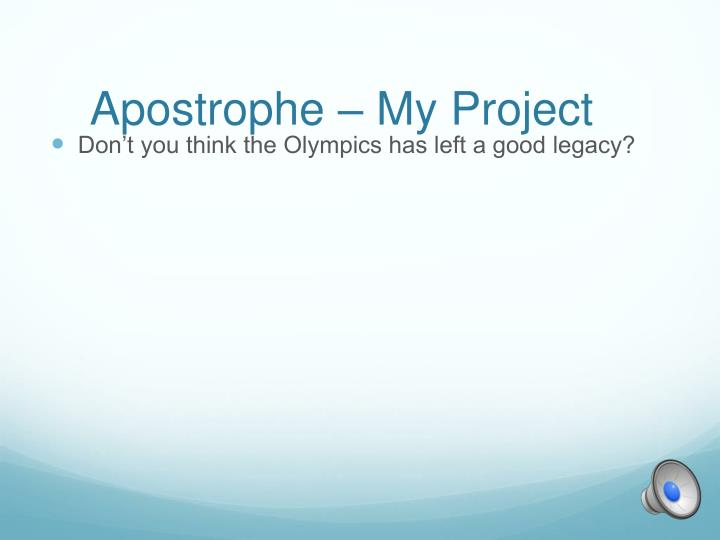 Apostrophe – My Project