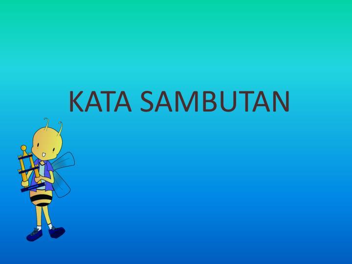 KATA SAMBUTAN
