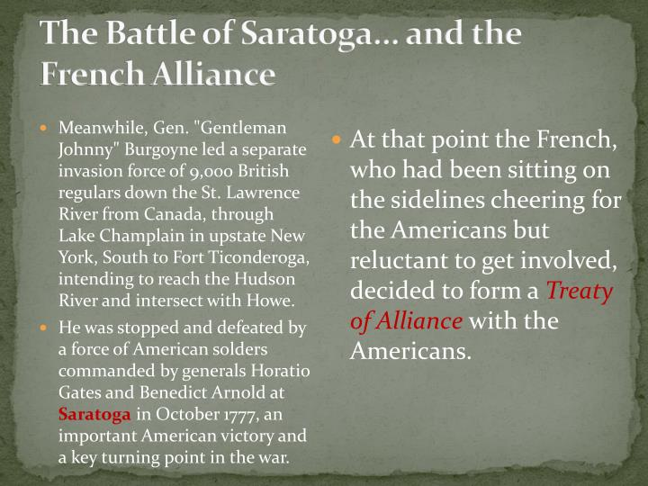The Battle of Saratoga... and the French Alliance
