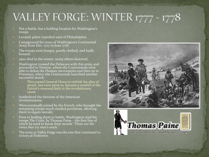 VALLEY FORGE: WINTER 1777 - 1778
