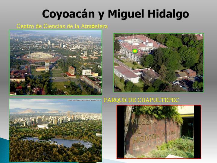 Coyoacán y Miguel Hidalgo