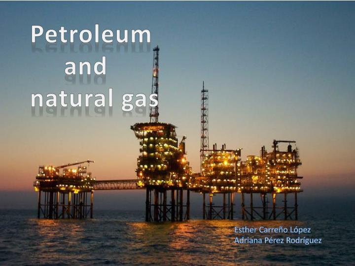 Formation Of Petroleum And Natural Gas