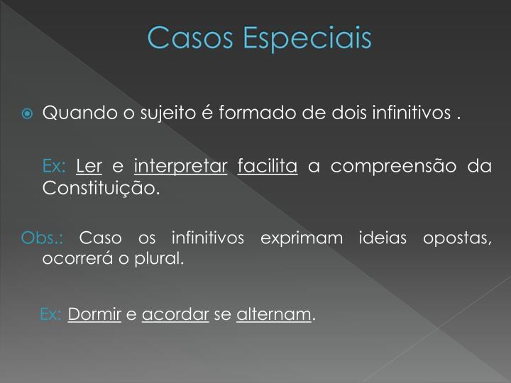 Casos Especiais