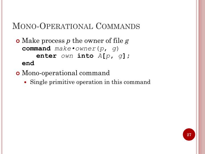 Mono-Operational Commands