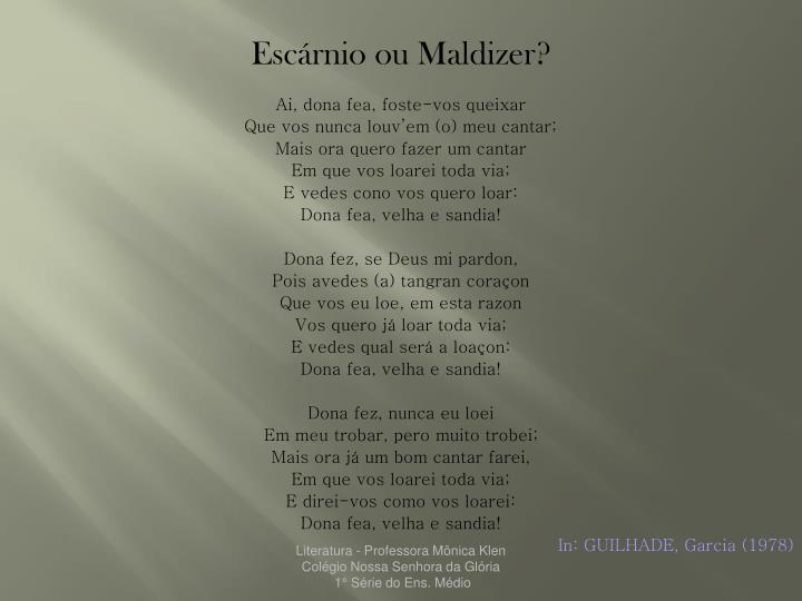 Escárnio ou Maldizer?