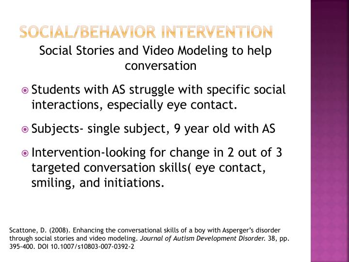Social/Behavior Intervention