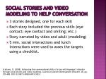 social stories and video modeling to help conversation
