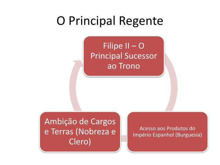 O Principal Regente