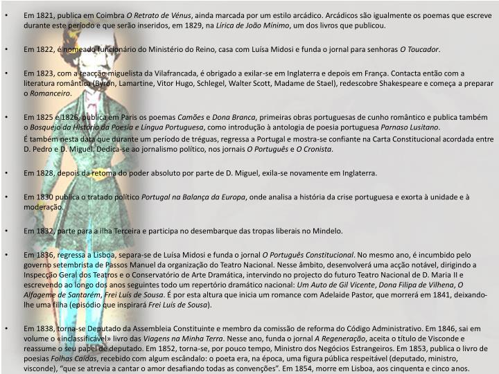 Em 1821, publica em Coimbra