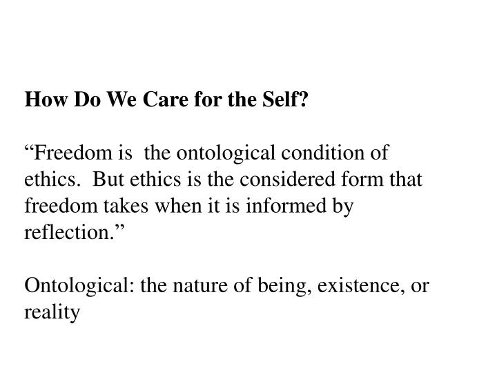How Do We Care for the Self