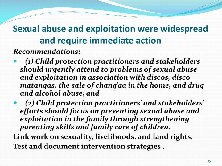 Sexual abuse and exploitation were widespread