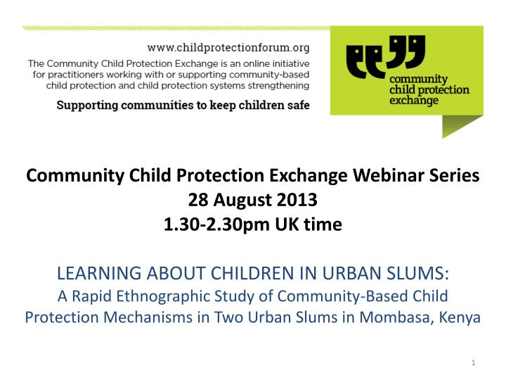 Community Child Protection Exchange Webinar Series