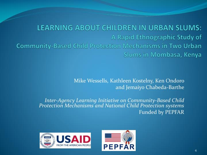 LEARNING ABOUT CHILDREN IN URBAN SLUMS: