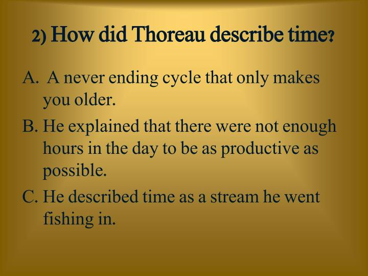 2 how did thoreau describe time