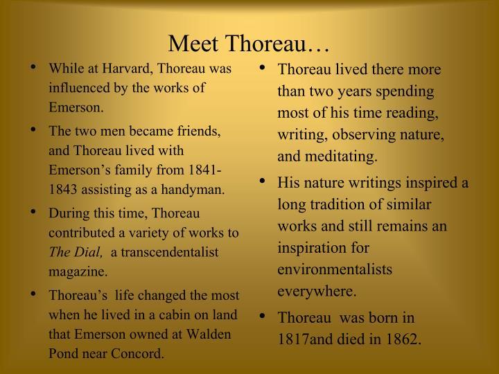 Meet Thoreau…