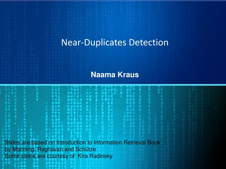 Near duplicates detection