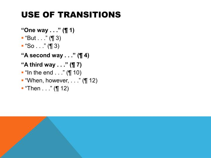 Use of transitions