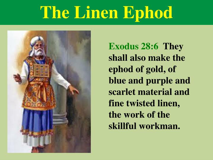 The Linen Ephod