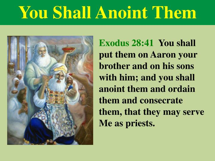 You Shall Anoint Them