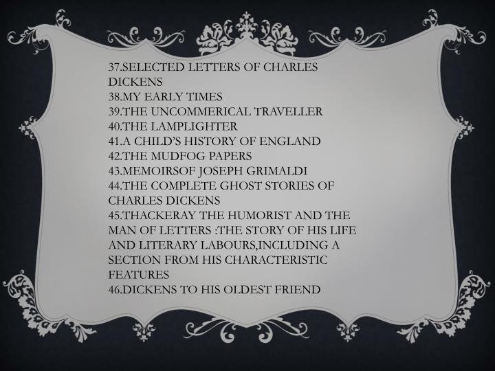 37.SELECTED LETTERS OF CHARLES DICKENS