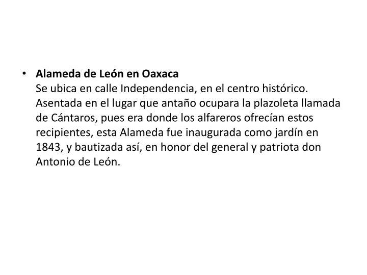 Alameda de León en Oaxaca
