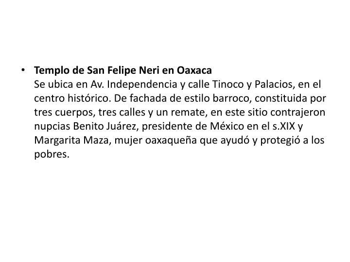 Templo de San Felipe Neri en Oaxaca