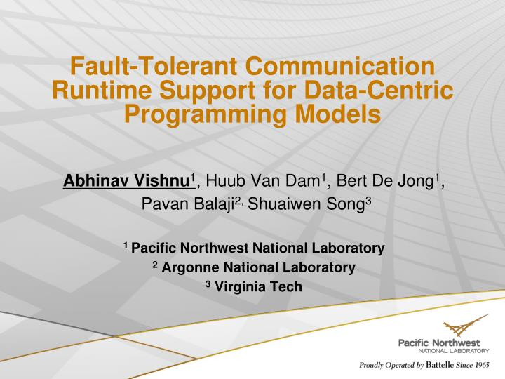 Fault tolerant communication runtime support for data centric programming models
