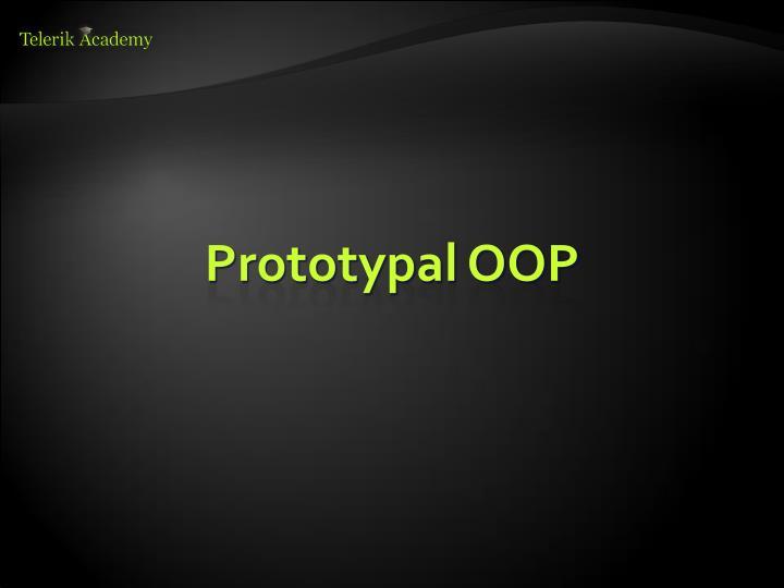Prototypal OOP