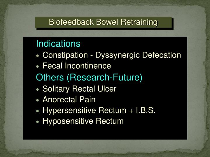 Ppt Anorectal Manometry And Biofeedback Therapy