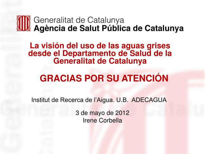 La visión del uso de las aguas grises desde el Departamento de Salud de la Generalitat de Catalunya