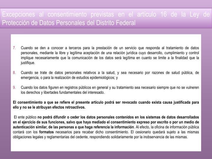 Excepciones al consentimiento previstas en el artículo 16 de la Ley de Protección de Datos Personales del Distrito Federal