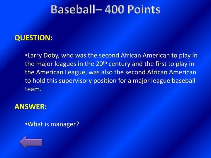 Baseball– 400