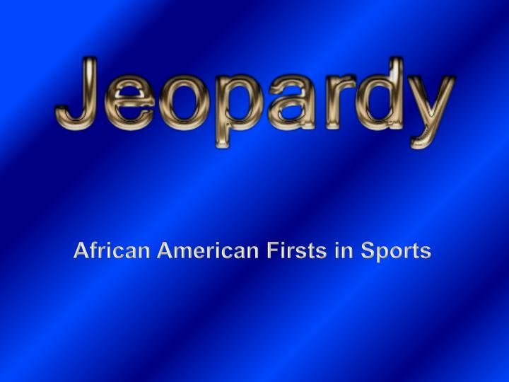 African American Firsts in Sports