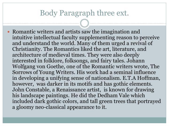 Body Paragraph three ext.