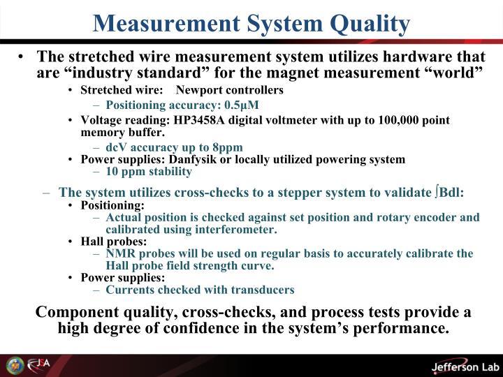 Measurement System Quality