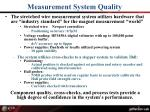 measurement system quality