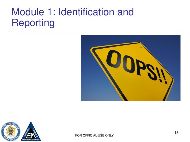 Module 1: Identification and Reporting