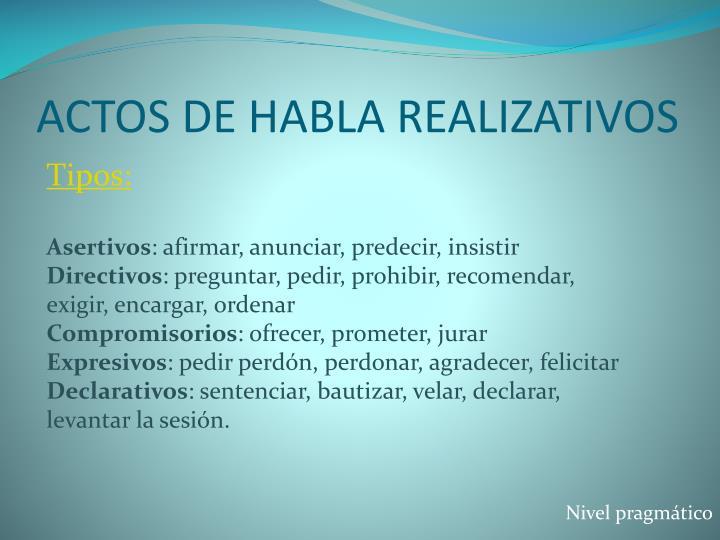 ACTOS DE HABLA REALIZATIVOS