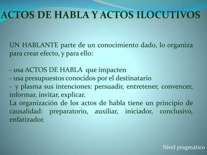 ACTOS DE HABLA Y ACTOS ILOCUTIVOS