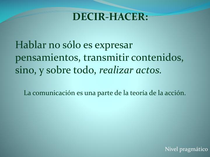 DECIR-HACER: