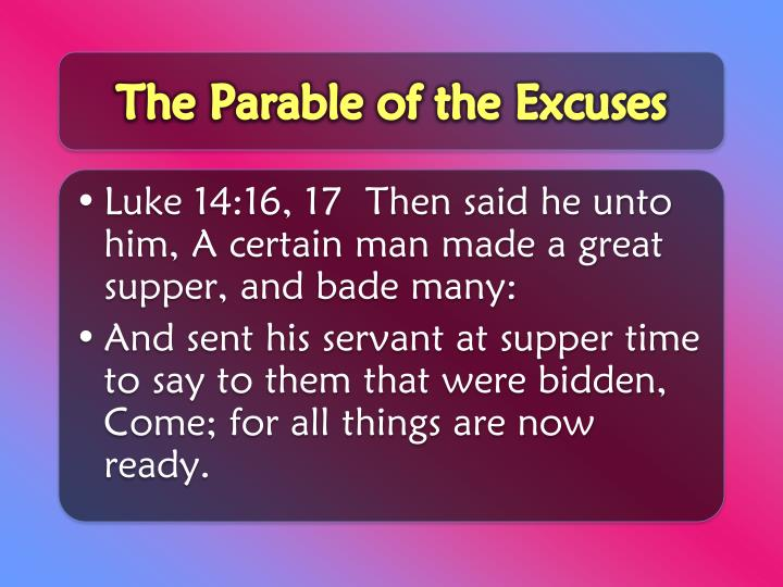 The Parable of the Excuses
