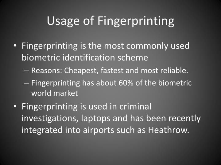 Usage of Fingerprinting