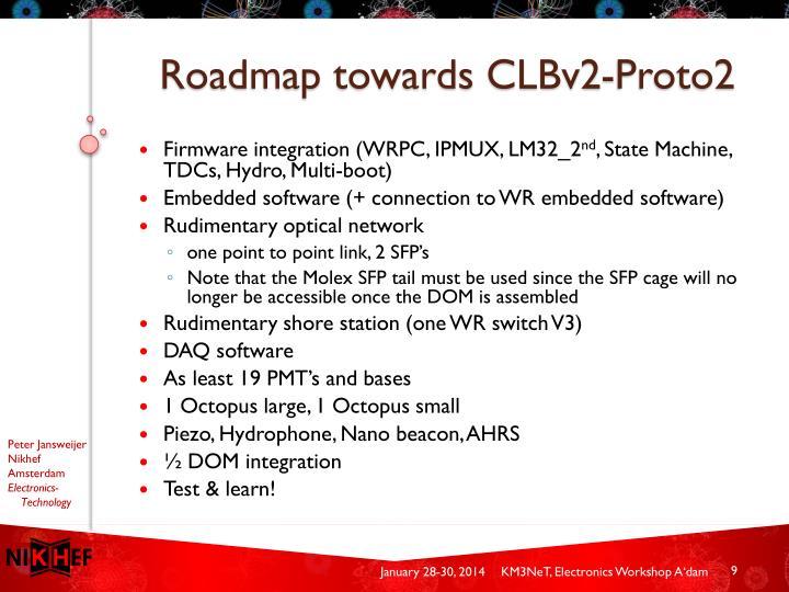 Roadmap towards CLBv2-Proto2