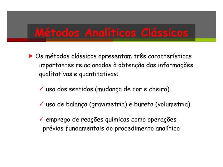 Métodos Analíticos Clássicos