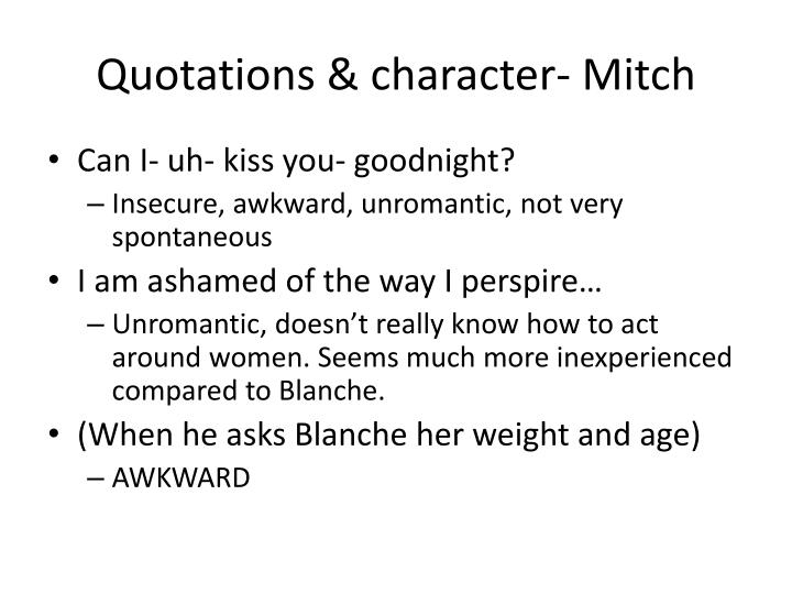 Quotations & character- Mitch